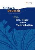 Rico, Oskar 01 und die Tieferschatten. EinFach Deutsch Unterrichtsmodelle