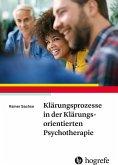 Klärungsprozesse in der Klärungsorientierten Psychotherapie (eBook, PDF)