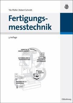 Fertigungsmesstechnik (eBook, PDF) - Pfeifer, Tilo; Schmitt, Robert