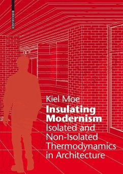 Insulating Modernism (eBook, PDF) - Moe, Kiel