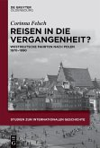 Reisen in die Vergangenheit? (eBook, ePUB)