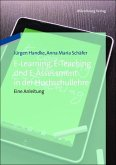 E-Learning, E-Teaching und E-Assessment in der Hochschullehre (eBook, PDF)