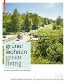 Grüner Wohnen / Green Living (eBook, PDF)