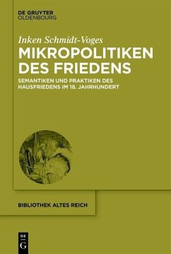 Mikropolitiken des Friedens (eBook, ePUB) - Schmidt-Voges, Inken
