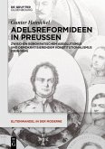Adelsreformideen in Preußen (eBook, ePUB)