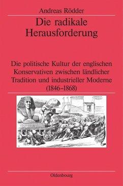 Die radikale Herausforderung (eBook, PDF) - Rödder, Andreas
