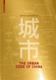 The Urban Code of China (eBook, PDF)