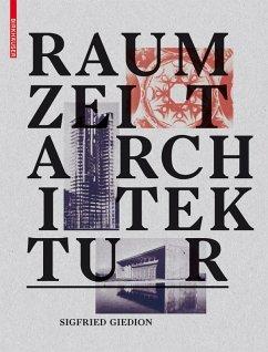 Raum, Zeit, Architektur (eBook, PDF) - Giedion, Sigfried
