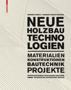 Neue Holzbautechnologien (eBook, PDF) - Jeska, Simone; Pascha, Khaled Saleh