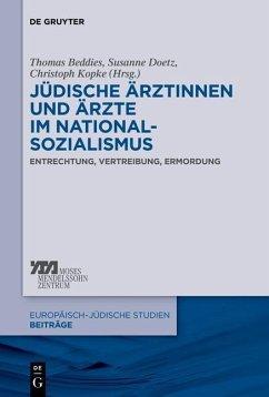 Jüdische Ärztinnen und Ärzte im Nationalsozialismus (eBook, PDF)
