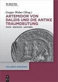 Artemidor von Daldis und die antike Traumdeutung (eBook, ePUB)