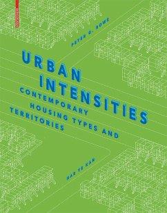 Urban Intensities (eBook, PDF) - Rowe, Peter G.; Kan, Har Ye