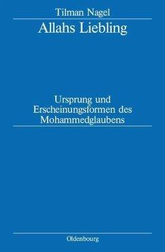 Allahs Liebling (eBook, PDF) - Nagel, Tilman