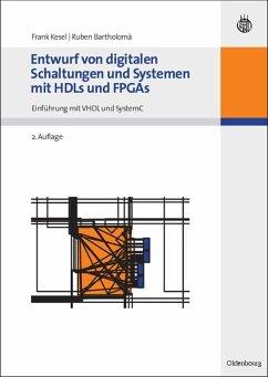 Entwurf von digitalen Schaltungen und Systemen mit HDLs und FPGAs (eBook, PDF) - Kesel, Frank; Bartholomä, Ruben