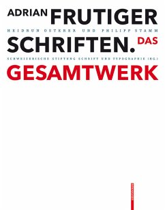 Adrian Frutiger - Schriften (eBook, PDF) - Osterer, Heidrun; Stamm, Philipp