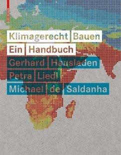 Klimagerecht Bauen (eBook, PDF) - Saldanha, Michael; Liedl, Petra; Hausladen, Gerhard