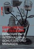 Erfolgreich als Designer - Designrechte international schützen und managen (eBook, PDF)