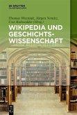 Wikipedia und Geschichtswissenschaft (eBook, PDF)