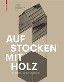 Aufstocken mit Holz (eBook, PDF)