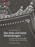 Das Holz und seine Verbindungen (eBook, PDF)