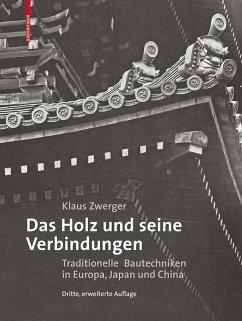 Das Holz und seine Verbindungen (eBook, PDF) - Zwerger, Klaus