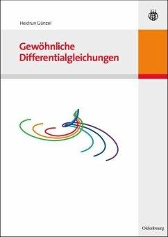 Gewöhnliche Differentialgleichungen (eBook, PDF) - Günzel, Heidrun