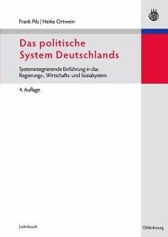 Das politische System Deutschlands (eBook, PDF) - Pilz, Frank; Ortwein, Heike