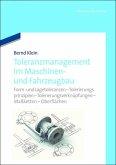 Toleranzmanagement im Maschinen- und Fahrzeugbau (eBook, PDF)