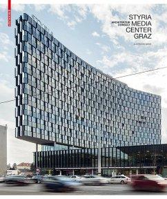 Styria Media Center Graz (eBook, PDF) - Eiblmayr, Judith; Titz, Walter; Mair, Markus