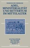 Adel, Ministerialität und Rittertum im Mittelalter (eBook, PDF)