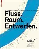 Fluss.Raum.Entwerfen (eBook, PDF)