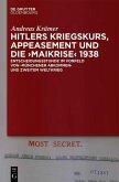Hitlers Kriegskurs, Appeasement und die