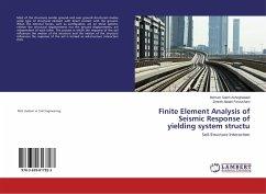 Finite Element Analysis of Seismic Response of yielding system structu