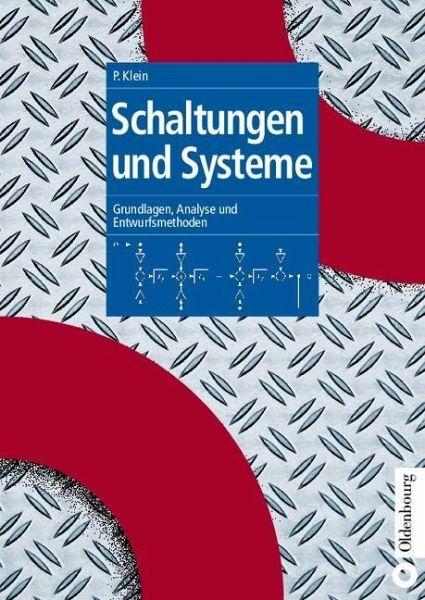 Schaltungen und Systeme (eBook, PDF) von Peter Klein - bücher.de