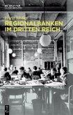 Regionalbanken im Dritten Reich (eBook, PDF)