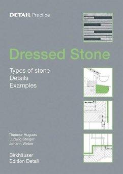 Dressed Stone (eBook, PDF) - Hugues, Theodor; Steiger, Ludwig; Weber, Johann