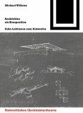 Architektur als Komposition / La arquitectura como composicion (eBook, PDF)