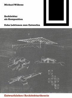 Architektur als Komposition (eBook, PDF) - Wilkens, Michael