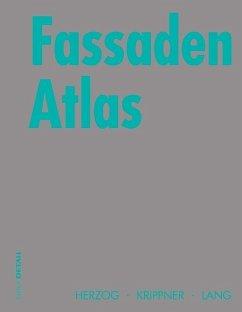 Fassaden Atlas (eBook, PDF) - Herzog, Thomas; Krippner, Roland; Lang, Werner