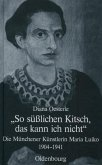 """""""So süßlichen Kitsch, das kann ich nicht"""" (eBook, PDF)"""