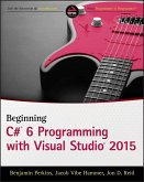 Beginning C# 6 Programming with Visual Studio 2015 (eBook, PDF)
