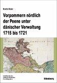 Vorpommern nördlich der Peene unter dänischer Verwaltung 1715 bis 1721 (eBook, PDF)