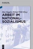 Arbeit im Nationalsozialismus (eBook, PDF)