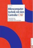 Mikrocomputertechnik mit dem Controller C167 (eBook, PDF)