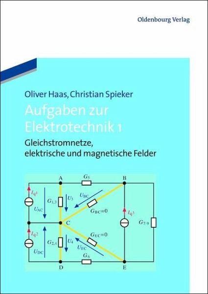 Aufgaben zur Elektrotechnik 1 (eBook, PDF) von Oliver Haas ...