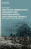 Deutsche Herrschaft, ukrainischer Nationalismus, antijüdische Gewalt (eBook, ePUB)