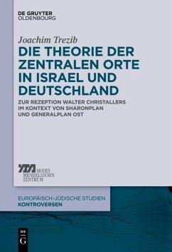 Die Theorie der zentralen Orte in Israel und Deutschland (eBook, ePUB) - Trezib, Joachim Nicolas