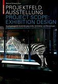 Projektfeld Ausstellung / Project Scope: Exhibition Design (eBook, PDF)