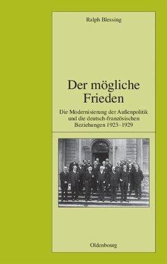 Der mögliche Frieden (eBook, PDF) - Blessing, Ralph
