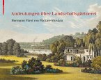Andeutungen über Landschaftsgärtnerei (eBook, PDF)